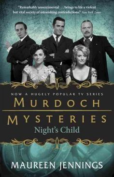 Gorgeous new TV tie-in edition of Maureen Jennings's immensely popular Inspector Murdoch series, basis for the long-running The Murdoch Mysteries , now on CBC. After thirteen-year-old Agnes Fisher fai