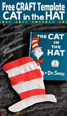 Cat in the Hat Craft: Free Template + More Dr. Seuss Inspired Activities - Hat Template, Templates, Printable Crafts, Free Printables, Art For Kids, Crafts For Kids, Green Eggs And Ham, Hat Crafts, The Lorax