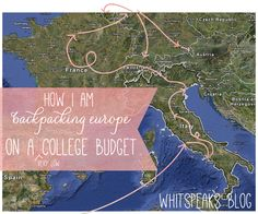 DIY/HOW TO - Backpack Through Europe On A Budget - Southern Blog Society