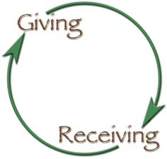 I know you heard, that it is better to give than to receive, and many people live by that. I am not 100% sure on that philosophy.