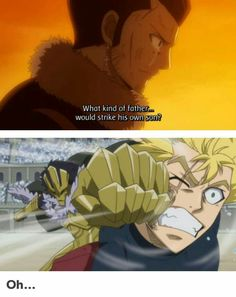 That guy would. But he's not exactly Father of the Year Award material. Fairy Tail Levy, Fairy Tail Ships, Fairy Tail Anime, Fairy Tail Quotes, Fairy Tail Funny, Anime Meme, Anime Manga, Otaku, Miraxus