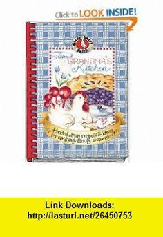 From Grandmas Kitchen Cookbook (Gooseberry Patch) (9781931890175) Gooseberry Patch , ISBN-10: 193189017X  , ISBN-13: 978-1931890175 ,  , tutorials , pdf , ebook , torrent , downloads , rapidshare , filesonic , hotfile , megaupload , fileserve