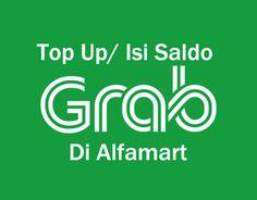 Petunjuk Cara Top Up / Isi Saldo Driver Untuk Grabbike dan Grabcar di Alfamart