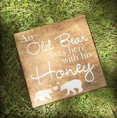 An Old Bear Lives Here With His Honey by CountryCottageGC on Etsy