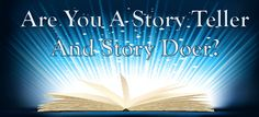 As a Leader Are You A Natural Story Teller & Story Doer