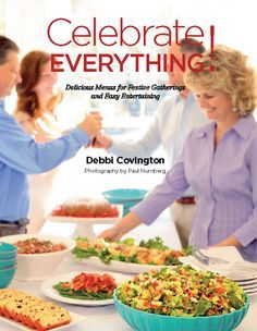 Celebrate Everything! Chef Debbi Covington, author of Dining Under the Carolina Moon, has written a new cookbook! Infused with high spirits and full of delicious recipes, Celebrate Everything! is a delightful book that inspires cooking and entertaining throughout the year with lots of new reasons to eat, drink and be merry! Twenty-seven menus with 190 recipes are included in the cookbook.  $34.95 with FREE shipping.