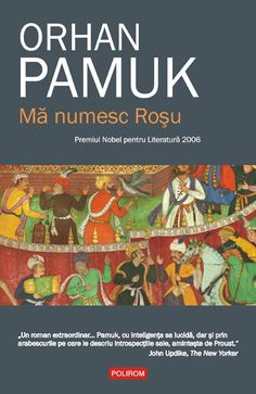 Despre artă și taine: Mă numesc Roșu - Bookaholic Roman, The New Yorker, Reading Lists, Books To Read, Turkey, Literatura, Playlists, Turkey Country