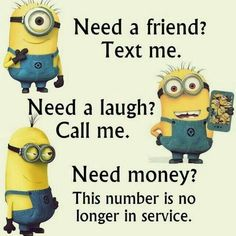 No matter how many times you watch the funny faces of these minions each time they look more funnier…. So we have collected best Most funniest Minions images collection . Read Minions images with Quotes-Humor Memes and Jokes Minions Images, Funny Minion Pictures, Funny Minion Memes, Minions Quotes, Funny Texts, Funny Jokes, Minions Pics, Minion Stuff, Minion Humor