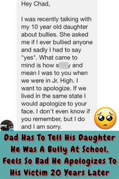 #Dad #Daughter #Bully #School #Feels #Apologizes #Victim #Years #Later