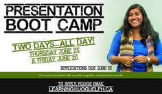 June 25 & 26, 2015 - Presentation Boot Camp