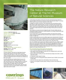 Coverings 2013 PROJECT: Green Platinum Project - Commercial, New Construction. The Nature Research Center at The NC Museum of Natural Sciences by the David Allen Company, Inc.