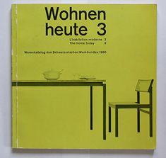 alfred altherr jr., eugen gomringer:  wohnen heute 3, 4, 5    verlag arthur niggli, teufen, around 1960  printer: r. weber ag, heiden  size: 21 x 21 cm  designer: richard paul lohse