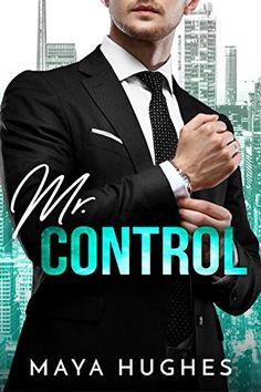 Control by Maya Hughes - View book on Bookshelves at Online Book Club - Bookshelves is an awesome, free web app that lets you easily save and share lists of books and see what books are trending. I Love Books, Books To Read, My Books, Alpha Male Books, Wattpad Books, Wattpad Stories, Book Club Reads, Online Book Club, What Book
