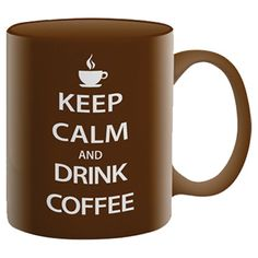 Found it at AllModern - Keep Calm Coffee Mug in Brown