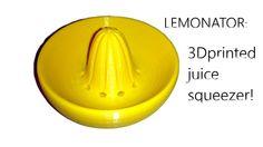 Picture of Lemonator!  3D printed juice squeezer of awesomeness *updated*