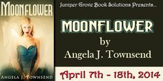 Laurie's Paranormal Thoughts and Reviews: Moonflower by Angela J. Townsend: Tens List with E...