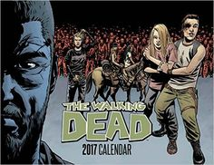 The Walking Dead 2017 Calendar: Amazon.de: Robert Kirkman, Charlie Adlard: Fremdsprachige Bücher