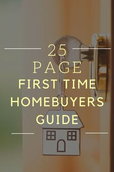 Great guide for first time home buyers