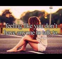 I'm always sad & lonely .