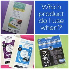Freezer paper, Sulky Sticky Fabri-solvy or Fusible Adhesive? Which product do I use when?