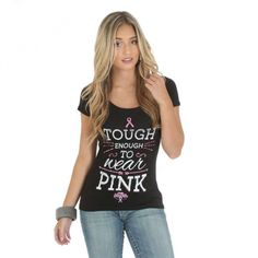 WRANGLER LADIES TOUGH ENOUGH TEE $64.95 Bring out your tough side in pink!
