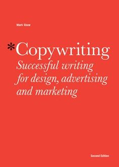Copywriting Second Edition Successful Writing for Design, Advertising, and Marketing #givebooks @Audrey Henry Books