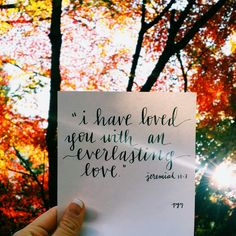 Inspiring Bible Quotes | I have loved you with and everlasting love