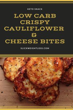 Delightful Low Carb Crispy Cauliflower & Cheese Bites