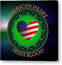 irelandcalling.com | ... Prints - American Heart Irish Blood Canvas Print by Ireland Calling