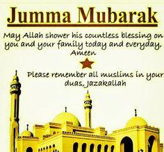 Jumma Mubarak Images: Jumma Mubarak Quotes Assalam o Alikum! Happy Friday to all Muslims.Jumma Mubarak is blessed day for Muslims. On this special Jumma Mubarak Hadees, Jumma Mubarak Shayari, Jummah Mubarak Dua, Jumma Mubarak Messages, Jumma Mubarak Quotes, Islamic Dua, Islamic World, Islamic Quotes, Jumma Mubarak Image Hd