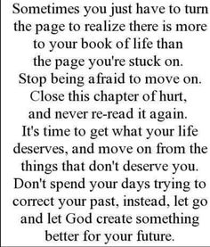 Quotes and sayings : move on : live your life : the past is the past