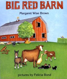 Browse Inside Big Red Barn Board Book by Margaret Wise Brown, Illustrated by Felicia Bond