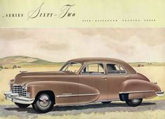 Cadillac Series Sixty Two Touring Sedan 1946 - Mad Men Art: The Vintage Advertisement Art Collection Cadillac Series 62, 1959 Cadillac, Vintage Advertisements, Vintage Ads, Ford Company, Automotive Sales, Car Illustration, Ad Art, American Muscle Cars