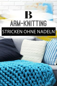 """Arm Knitting: Knitting with the arms - in 30 minutes to a scarf. """"Arm-Knitting"""" is the nam Diy Blankets No Sew, Large Blankets, Cozy Blankets, Knitted Blankets, Merino Wool Blanket, Knitted Hats, Diy Blanket Ladder, Blanket Storage, Blanket Fort"""
