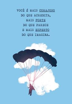 Poster Frase Voce e mais corajoso do que acredita
