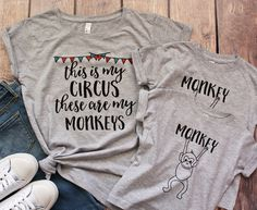 This is my circus these are my monkeys shirt, Funny Mom Shirt, Funny Mothers Day Gift Shirt, Monkey Shirt, Circus Birthday Shirt, Mom of by MaleyDesigns on Etsy https://www.etsy.com/listing/526788611/this-is-my-circus-these-are-my-monkeys