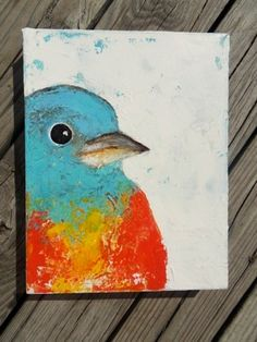 Original acrylic painting, signed by the artist (me!), of a sweet bird.Heavy texture palette knife painting on gallery wrapped canvas.it looks great