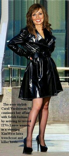 Carol Vorderman has looked after herself, for her age she looks great, so why should she not show off her kinky fashion side. Carol Vordeman, Vynil, Celebrity Boots, Leder Outfits, Look Fashion, Womens Fashion, Latex Dress, Latex Skirt, Great Legs