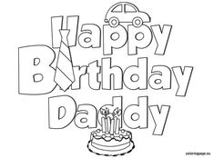 Happy Birthday Dad coloring page for kids, holiday ...