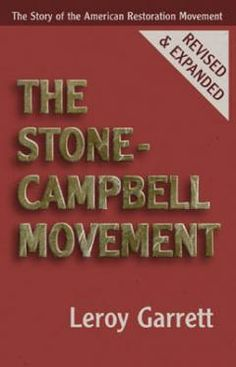 Stone-Campbell Movement   College Press Publishing  Author:  by Leroy Garrett  This is possibly the best reference book ever written on the Restoration Movement. Read the years of information that Mr. Garrett has compiled and put into this classic writing. If you want to know more about the Restoration Movement, this is a must read resource.