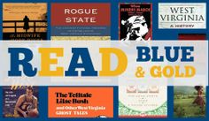 Show your Mountaineer pride: read blue & gold! Check out our West Virginia Authors & Books ebook collection from the WVDELI Featured Collections menu.