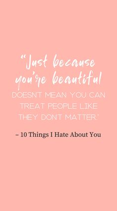 Move Quote from 10 Things I Hate About You | 14 Best Quotes From Coming of Age Films from the Ankhcommon blog. | Girl Power | Teenager Girl | Empowering Women Quotes Motivation | Funny Quotes | Movie Quotes #girlpower #teenager #empoweringwomen #funnyquotes #moviequotes