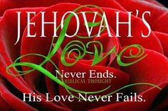Jehovah love never fails