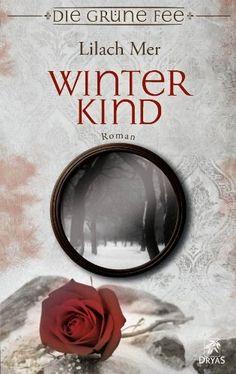 Winterkind: Märchenroman von Lilach Mer, http://www.amazon.de/dp/B008UCNKVQ/ref=cm_sw_r_pi_dp_mZbTub1A38JT3