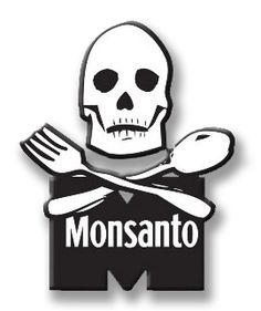 History is not your friend Monsanto and you are NOT mine!