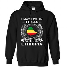 I May Live in Texas But I Was Made in Ethiopia (New) - #gifts for boyfriend #birthday gift. I May Live in Texas But I Was Made in Ethiopia (New), gift wrapping,cute shirt. CHEAP PRICE =>...