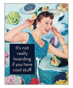 Look what I found on #zulily! 'It's Not Really Hoarding' Print #zulilyfinds