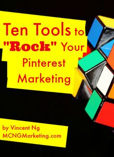 Pictures to Profits Podcast 15: Top Ten Tools to Elevate Your Pinterest Marketing for Small Businesses by @mcngmarketing.