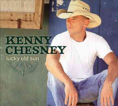 Personnel: Kenny Chesney (vocals, guitar); John Willis (guitar, acoustic guitar, electric guitar, gut-string guitar); Mac McAnally, B. James Lowry (guitar, acoustic guitar); Larry Paxton (acoustic gui