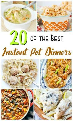 20 of the Best & Easiest Instant Pot Dinners for you try! https://www.southernfamilyfun.com/20-best-instant-pot-dinners/ via @winonarogers